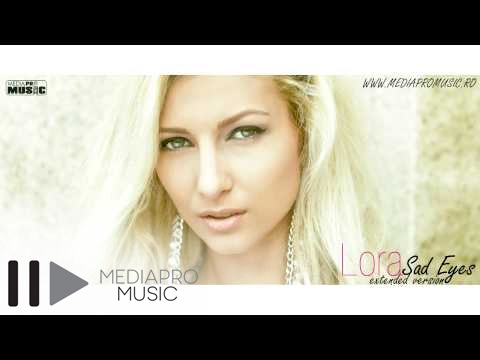 Lora - Sad Eyes (extended version)