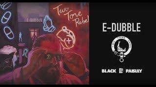 e-dubble - Two Tone Rebel (official music video)