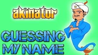 Akinator | GUESSING MY NAME