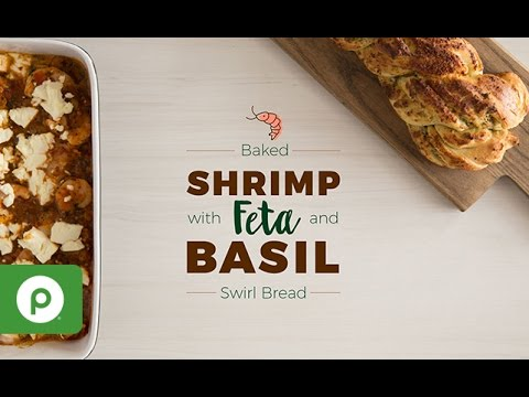 Baked Shrimp with Feta and Basil Swirl Bread. A Publix Aprons recipe.