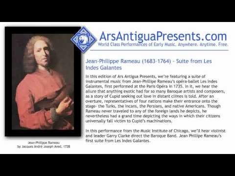 Jean-Phillipe Rameau (1683-1764) -- Suite from Les Indes Gala