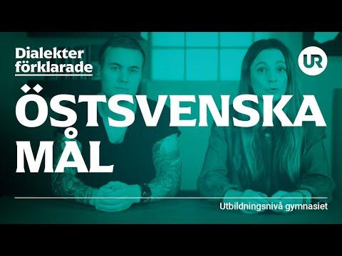Östsvenska mål förklarade | SVENSKA | Gymnasienivå