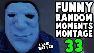 Dead by Daylight funny random moments montage 33