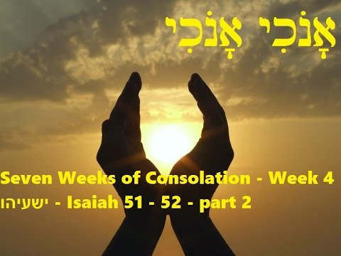 Seven Weeks of Consolation - Week 4 - part 2
