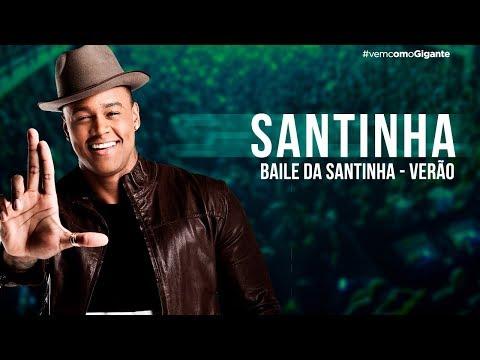 SANTINHA (BAILE DA SANTINHA – EDIÇÃO VERÃO)