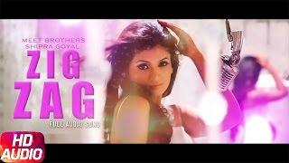 Zig Zag – Meet Brothers – Shipra Goyal