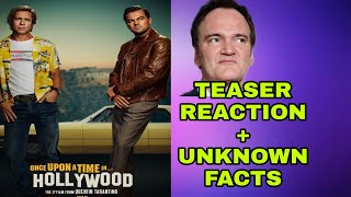 ONCE UPON A TIME IN HOLLYWOOD TEASER REACTION UNKNOWN FACTS