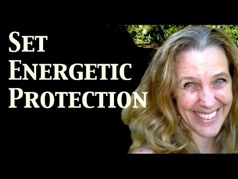 Set Energetic Protection & Cleanse Your Aura