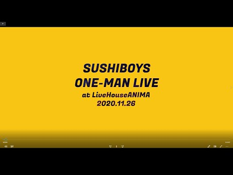SUSHIBOYS ONE-MAN LIVE at Live House ANIMA