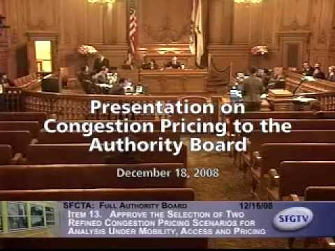 Presentation on Congestion Pricing to the Transportation Authority Board, December 18, 2008