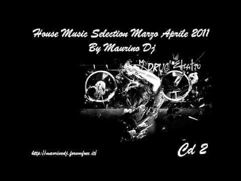 House Music Selection Marzo-Aprile 2011 CD2 By Maurino Dj+DOWNLOAD