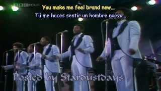 THE STYLISTICS - YOU MAKE ME FEEL BRAND NEW  Subtitulos Español & Inglés