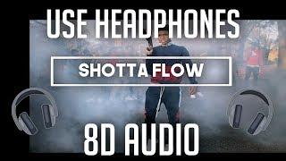 NLE Choppa - Shotta Flow (8D Audio) 🎧