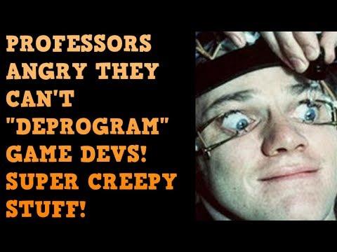Professors CREEPILY REPROGRAM Video Game Developers