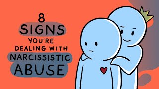 8 Signs You Are Dealing with Narcissistic Abuse