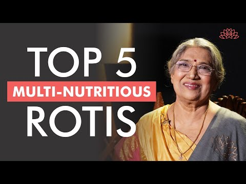 How to make different varieties of Nutritious and Tasty Rotis? | Dr. Hansaji Yogendra