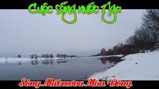 [Cuộc Sống Nước Nga] Sông Mátxcơva Mùa Đông (Moscow river Winter)Москва река Зима