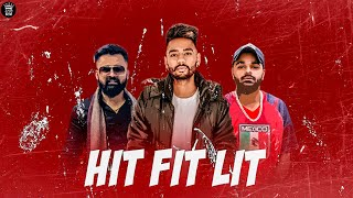 Hit Fit Lit – Deep Rai