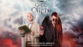 Good Omens Opening Title - David Arnold (TV Series Official Soundtrack )