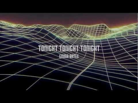 Emma Bates - Tonight Tonight Tonight (Radio Edit) Visualization
