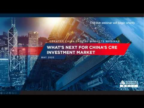 Cushman & Wakefield - What's Next For China's CRE Investment Market