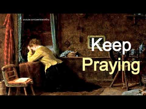 Keep Praying - Chris Hand Sermon