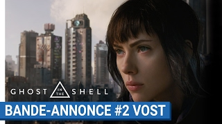 Ghost in the shell :  bande-annonce 2 VOST