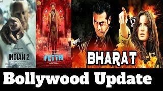 BOLLYWOOD UPDATE | BHARAT | INDIAN 2 | Salman Khan | Rajnikant | Akshay Kumar | Kamal Hasan