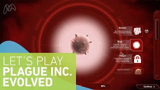 Let's Play – Plague Inc: Evolved (with a scientist)