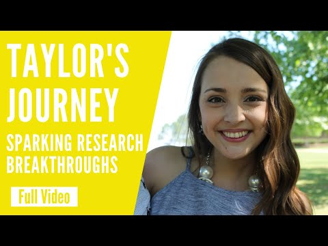 Sparking Research Breakthroughs: Taylor's Journey
