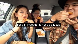 FAST FOOD CHALLENGE W/ MY BROTHER