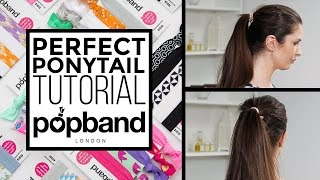 Perfect Ponytail Tutorial with popband London