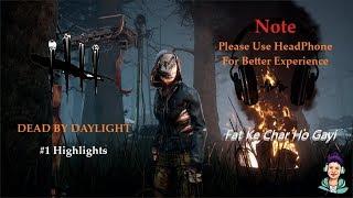 (Please Use HeadPhone) Dead By Daylight Horror Highlights #1 #pkgamer #pkislive #horror