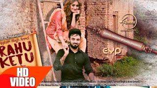 Rahu Ketu – Resham Singh Anmol Punjabi Video Download New Video HD