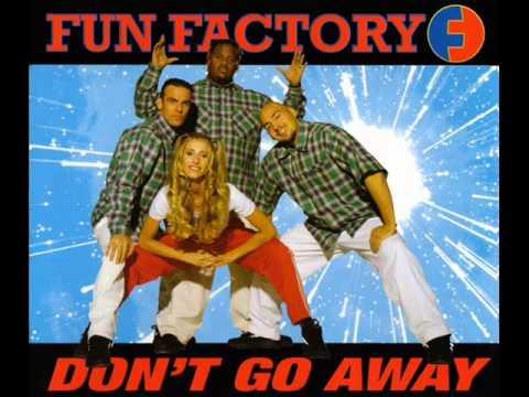 Fun Factory - Don't go away (Radio Walk)