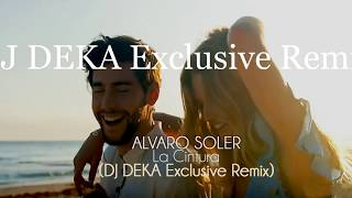 Acquista i più venduti grande collezione stile popolare Alvaro Soler - La Cintura (DJ DEKA Exclusive Remix ...