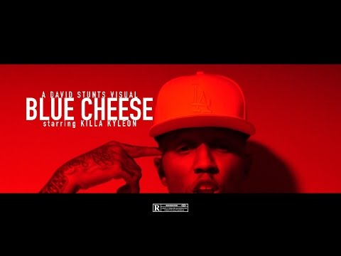 Killa Kyleon | Blue Cheese