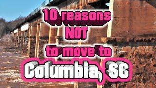 Top 10 Reasons NOT to move to Columbia, South Carolina