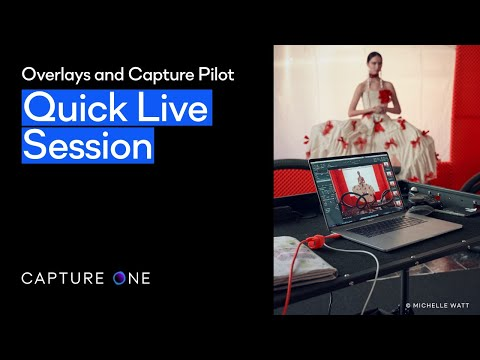 Capture One 21 | Quick Live - Overlays and Capture Pilot