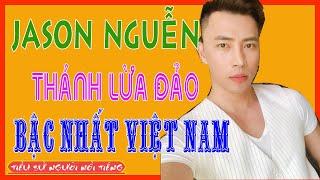 Tiểu Sử CEO JASON NGUYỄN Nguyễn Khánh Nguyên - Người Mới Bị Bắt Về Tội Lừa Đảo