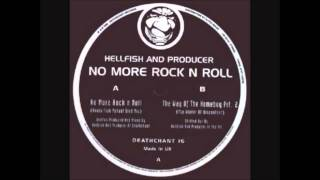 Deathchant 16   Hellfish & Producer   A   No more Rock&Roll   1998
