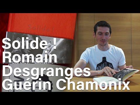 Solide ! Romain Desgranges Editions Paulsen Guerin Chamonix littérature culture livre escalade