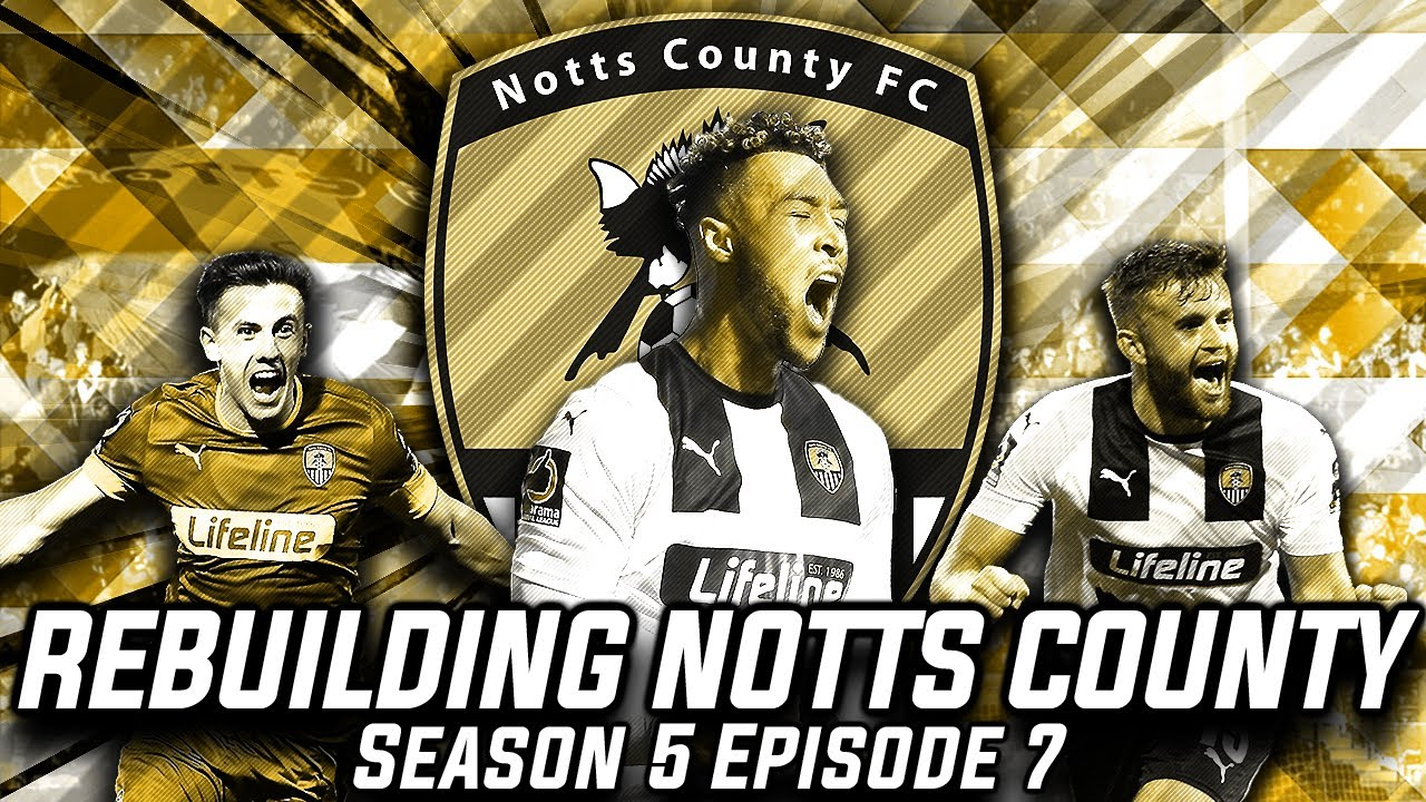 Rebuilding Notts County - S5-E7 NEW GOALKEEPER!  | Football Manager 2020