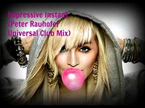 Madonna - Impressive Instant (Peter Rauhofer Universal Club Mix)