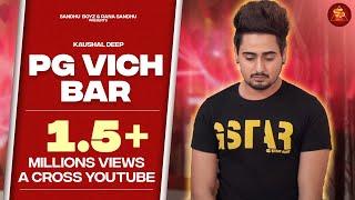 Pg Vich Bar – Kaushal Deep Punjabi Video Download New Video HD
