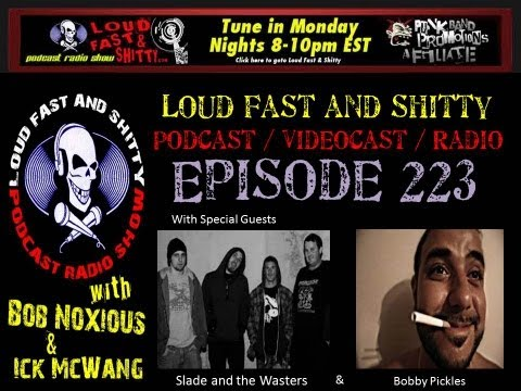 Loud Fast & Shitty Episode 223: May 27, 2013