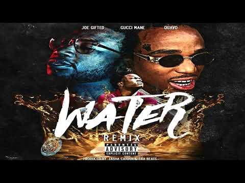 Joe Gifted x Gucci Mane x Quavo-Water Remix[Prod By.Tasha Catour&Tra Beats]