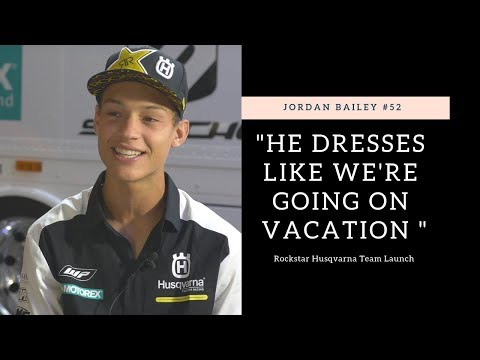 """He dresses like we're on vacation"" Jordan Bailey Rockstar Racing Intro - Motocross Action Magazine"