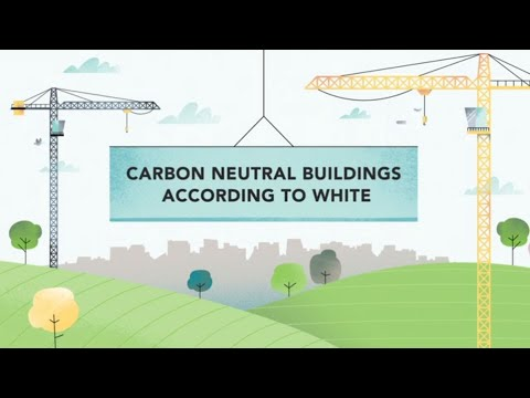 Carbon Neutral Buildings According to White