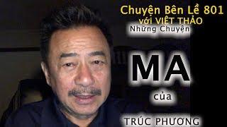 MC VIỆT THẢO- CBL(801)-NHỮNG CHUYỆN MA  của TRÚC PHƯƠNG- February 13, 2019